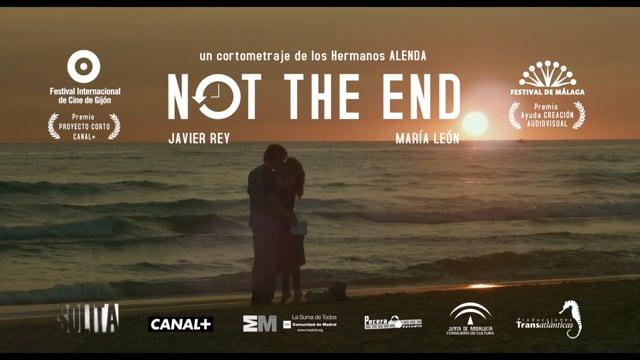 NOT THE END trailer del cortometraje