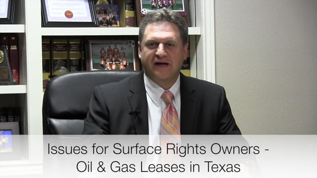Oil & Gas Issues for Surface Rights Owners in Texas