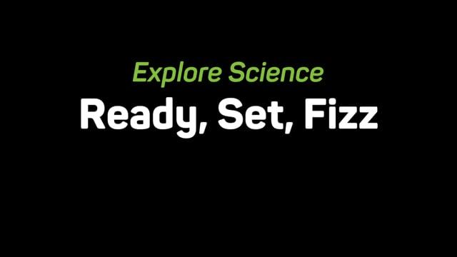 Ready, Set, Fizz