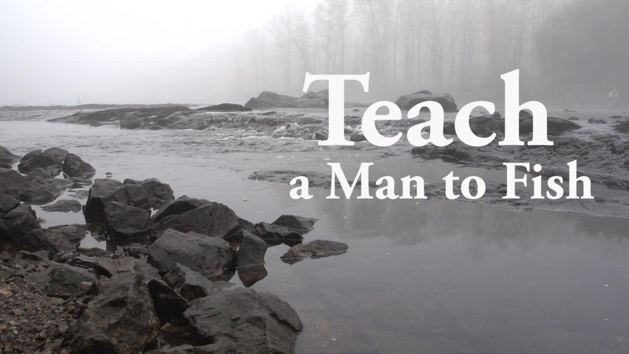 Teach a Man to Fish (Full HD)