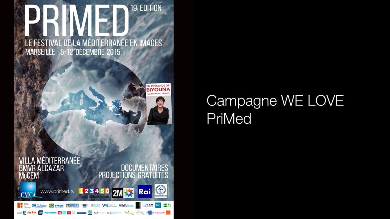 Campagne WE LOVE PriMed
