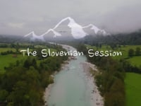 The Slovenian Session