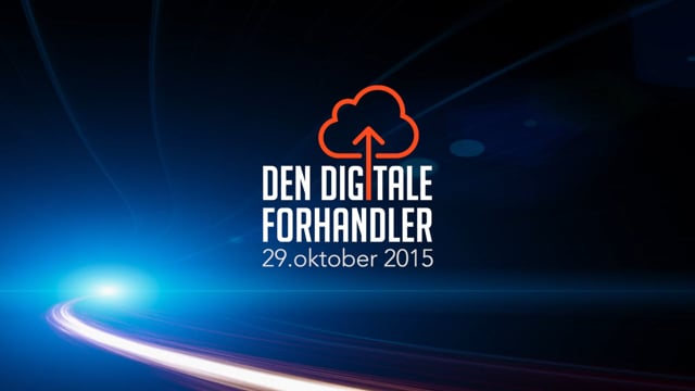 Den Digitale Forhandler - 29. oktober 2015