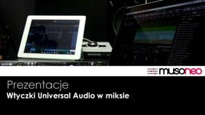 Wtyczki Universal Audio w miksie