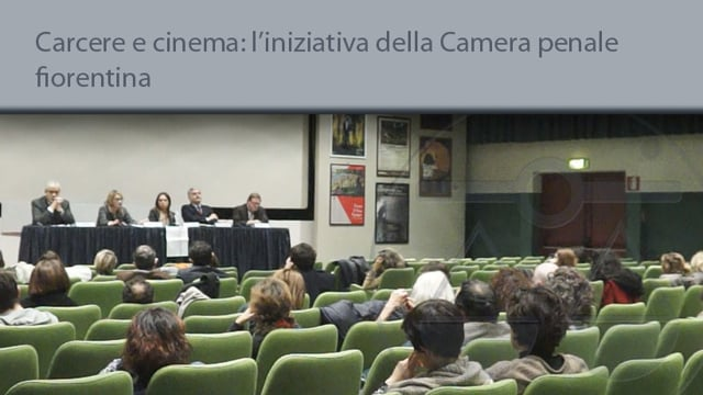 Carcere e cinema, l'iniziativa della Camera penale fiorentina - 22/12/2015
