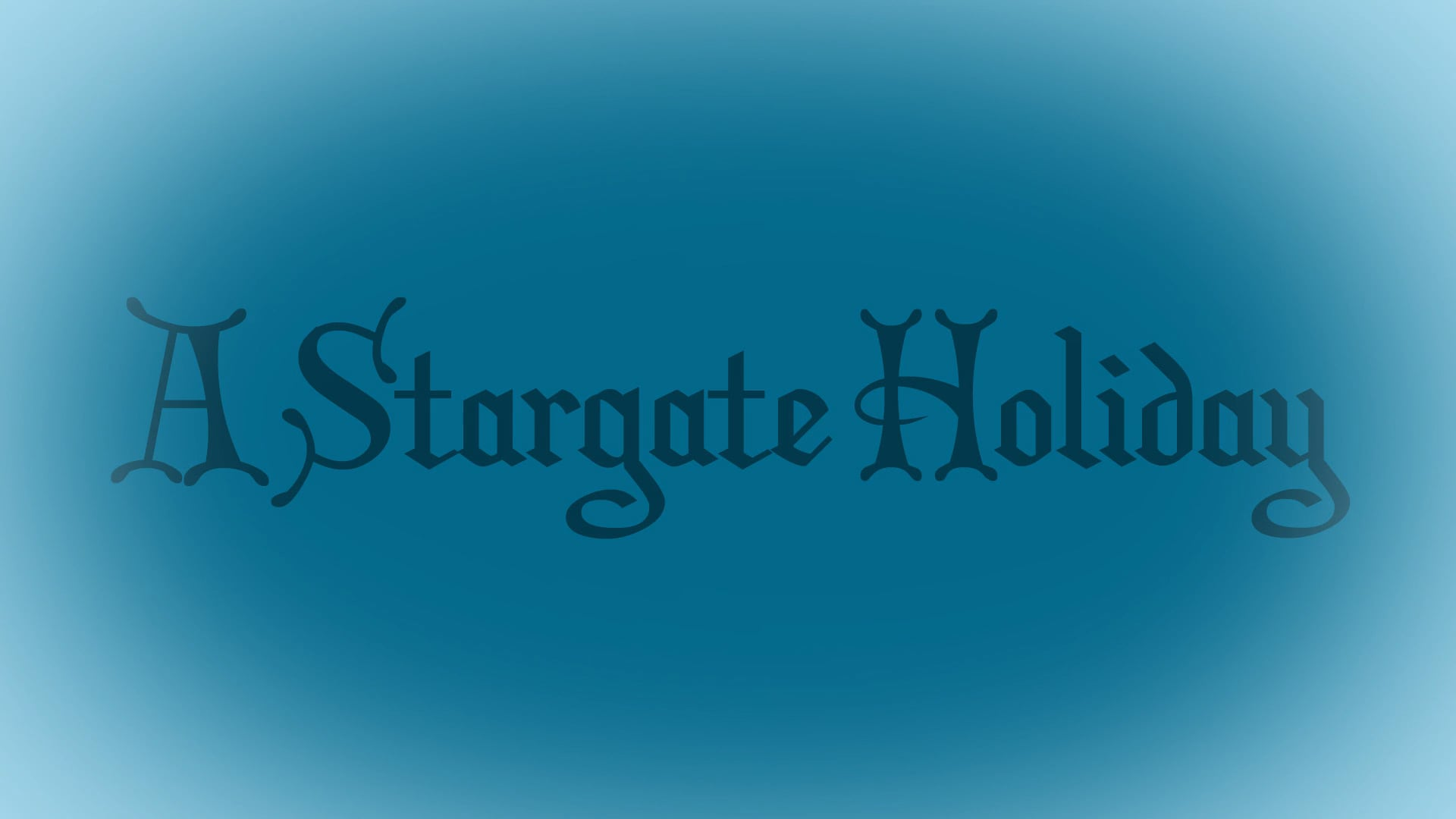 A Stargate Holiday