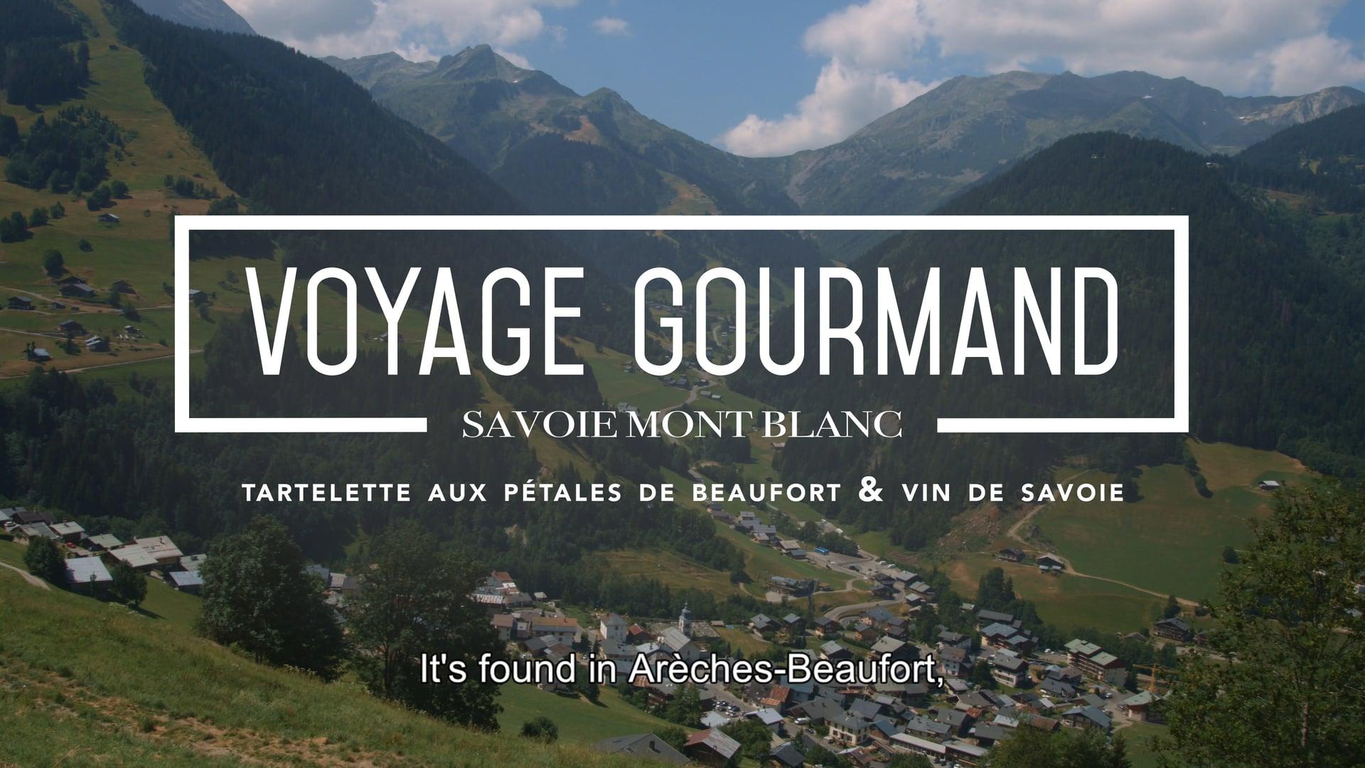 Voyage Gourmand – Le Beaufort