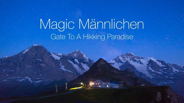 MAGIC MAENNLICHEN Gate To A Hikking Paradise