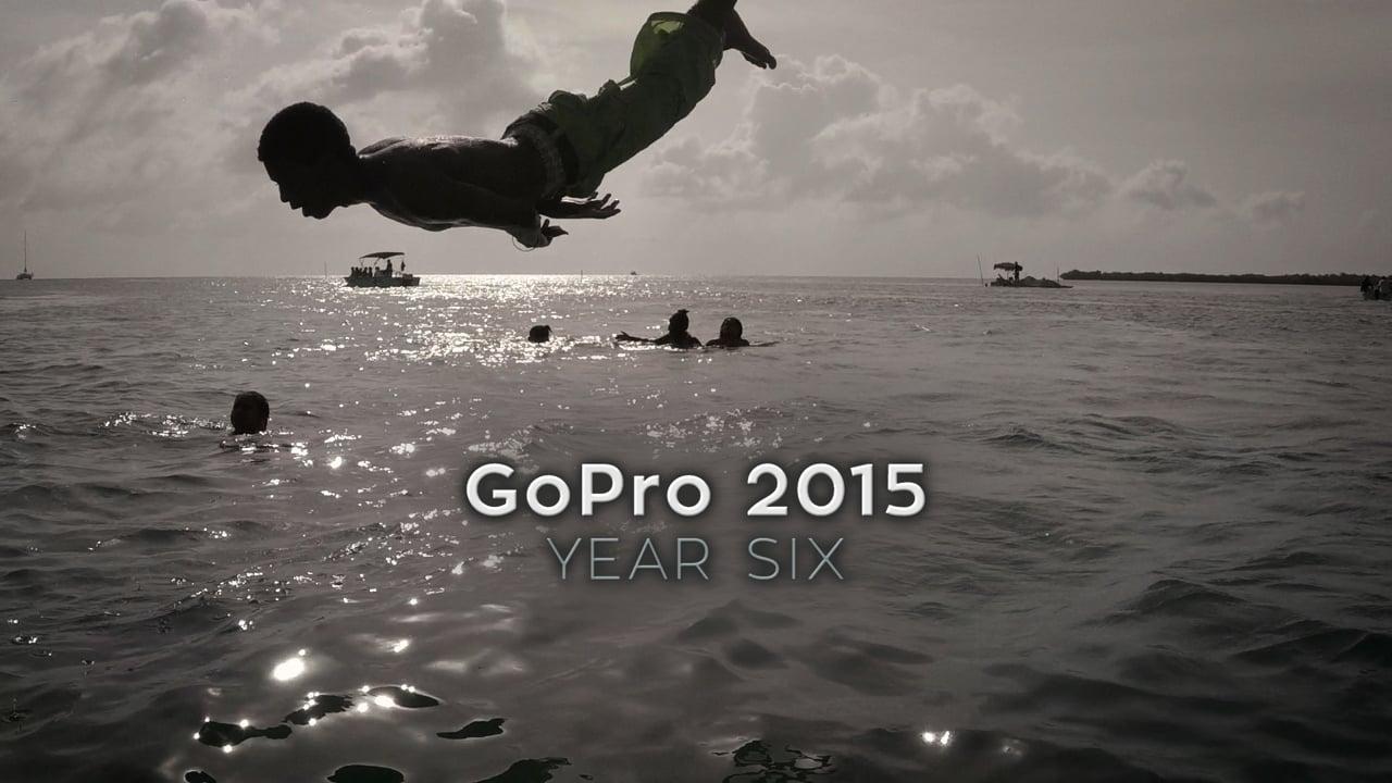 GoPro 2015 - Year Six