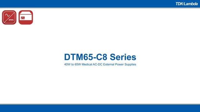 DTM65-C8 40W to 65W Medical AC-DC External Power Supplies Video