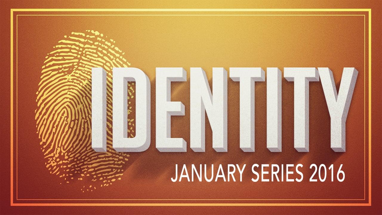 Identity Week 1