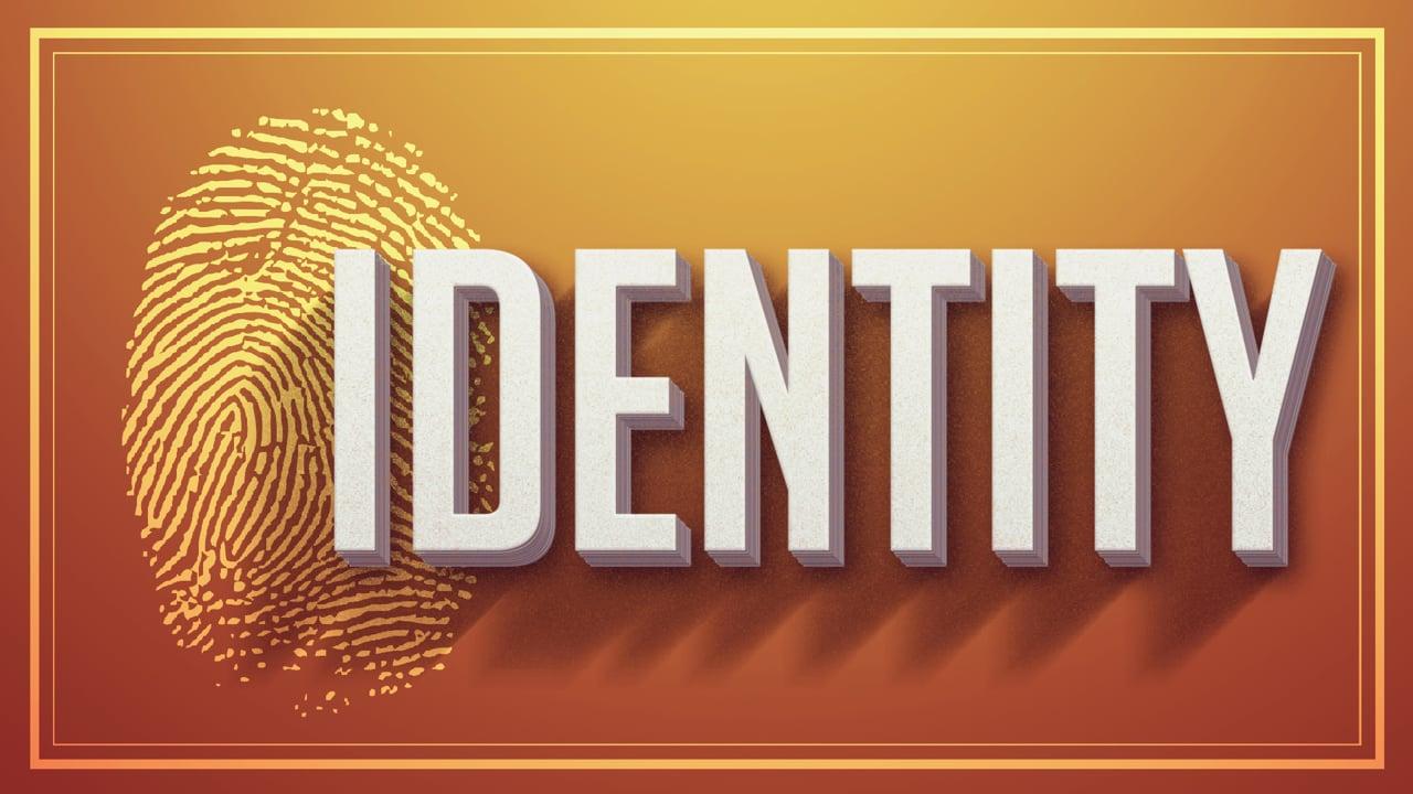 identity Week 2
