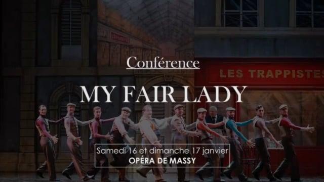 """Conférence """"My Fair Lady"""""""
