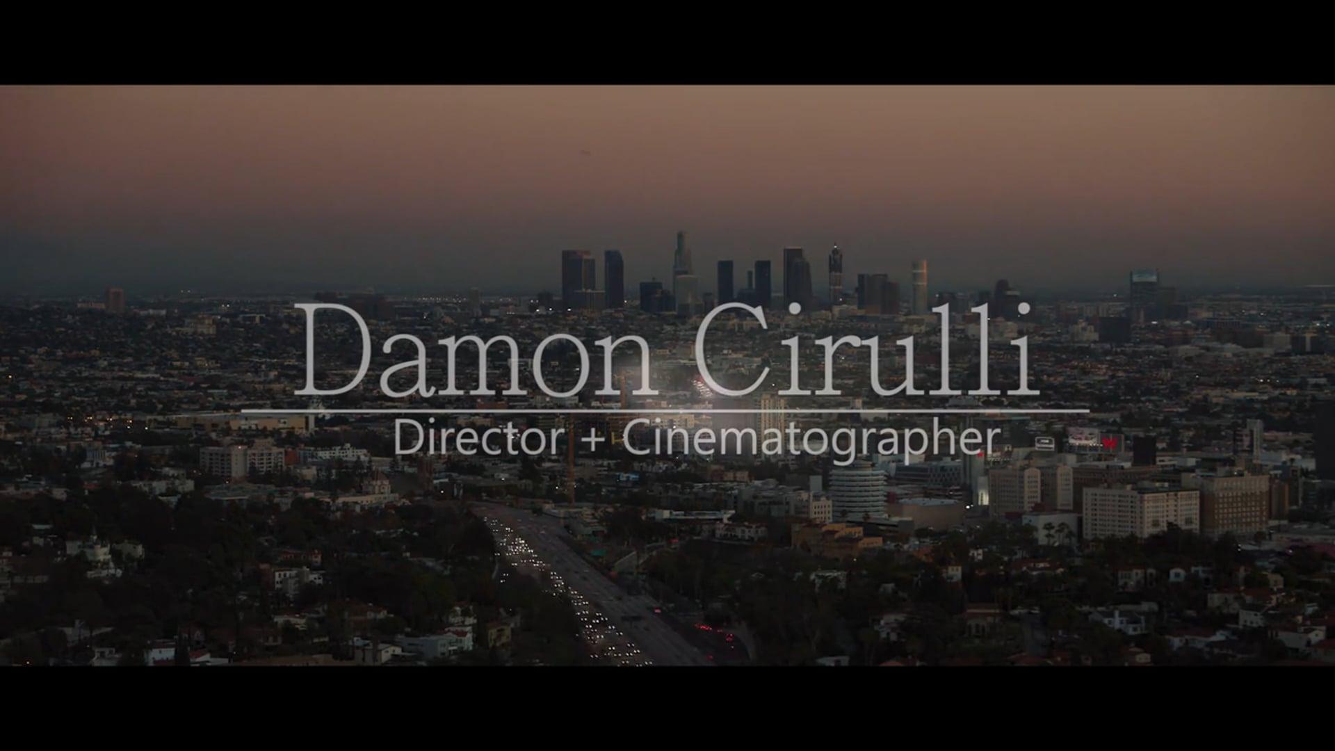 Damon Cirulli - Demo Reel 2019
