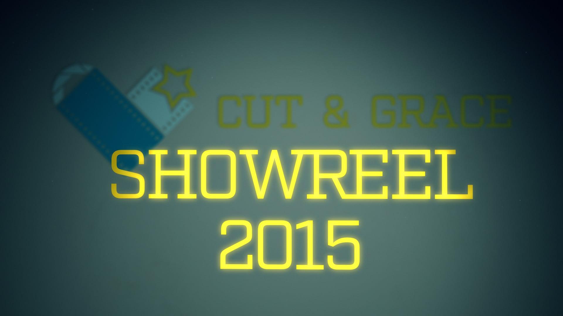 CUT & GRACE SHOWREEL 2015