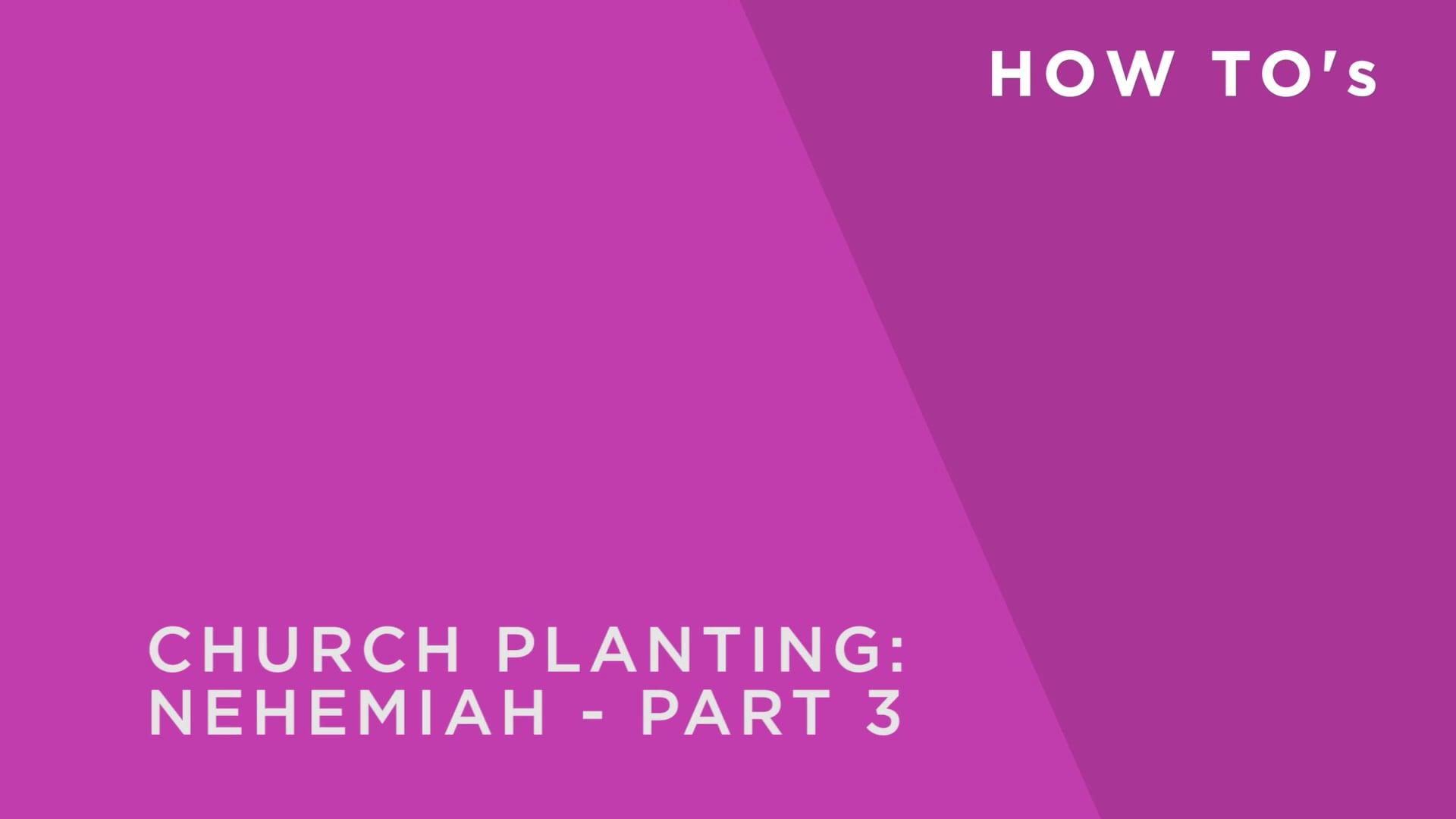 Church Planting: Nehemiah 3