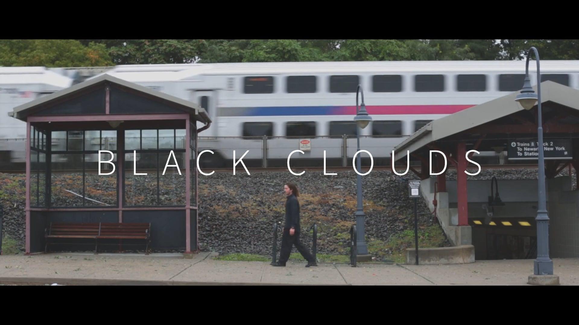 """""""Black Clouds"""""""