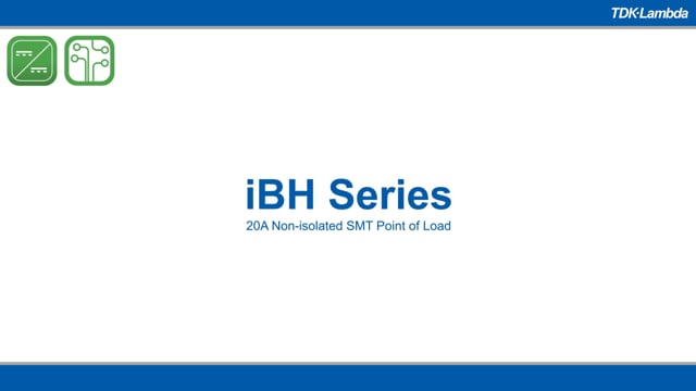 iBH 20A Non-isolated SMT Point of Load DC-DC Converter Video