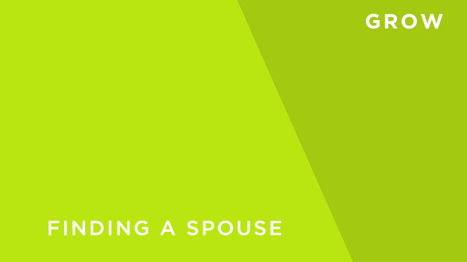 Finding a Spouse