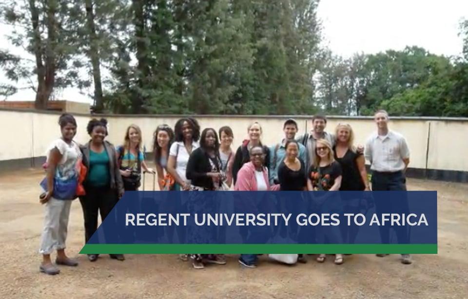 Regent University Goes to Africa