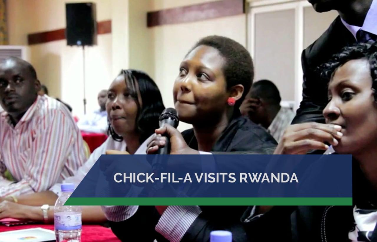 Chick-fil-A Visits Rwanda