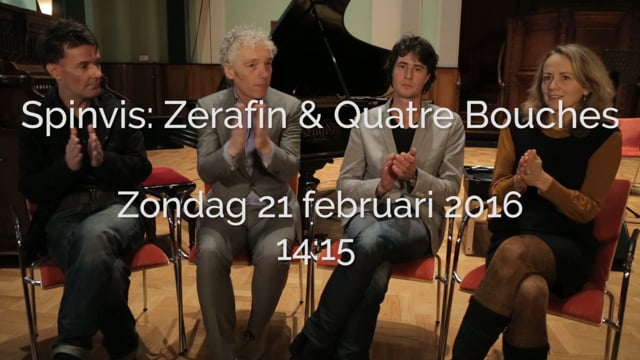 Spinvis: Zerafin & Quatre Bouches
