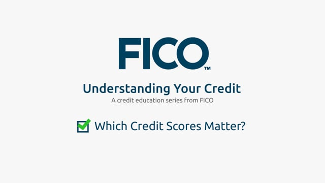 Which Credit Scores Matter
