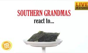 Southern Grandmas React to Seaweed Snacks