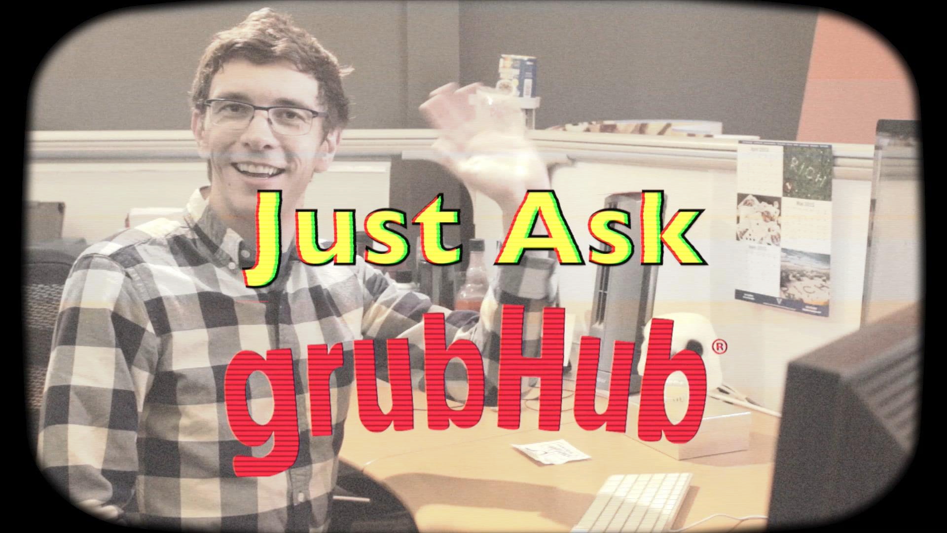 """""""Ask GrubHub"""" FAQ Video Campaign"""