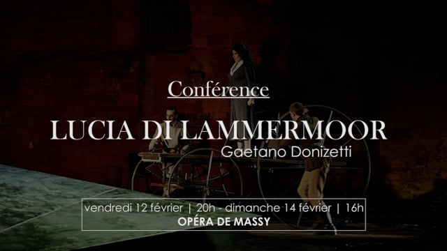 Conférence Lucia Di Lammermoor
