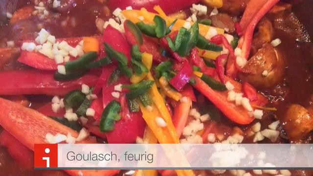 Goulasch, feurig