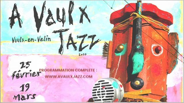 Teaser A Vaulx Jazz 2016