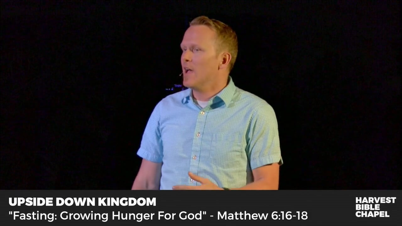 Fasting - Growing Hunger For God