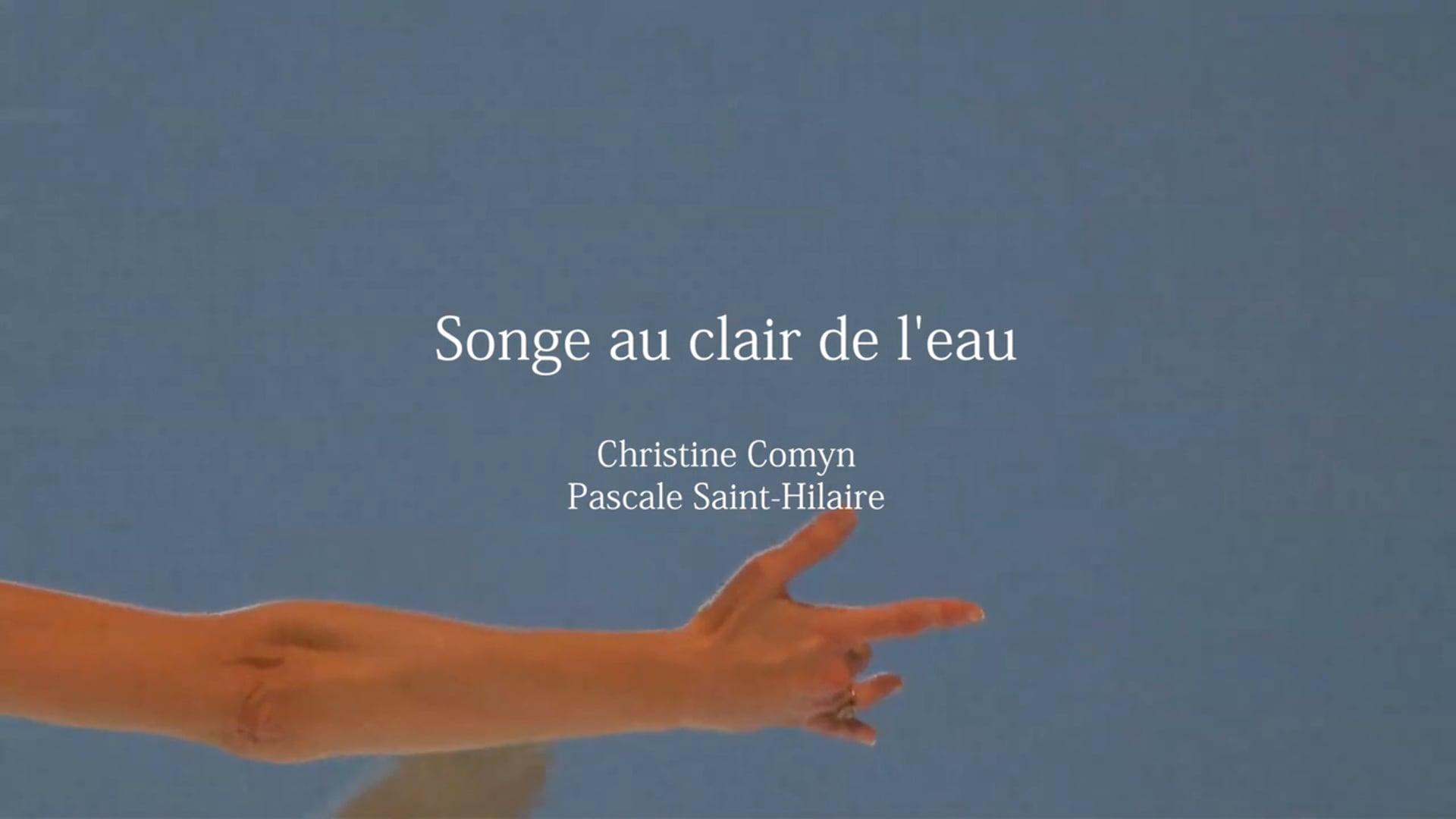 SONGE AU CLAIR DE L'EAU - Christine Comyn - painter & Pascale Saint-Hilaire - dancer