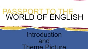 Passport to the World of English (PWE)