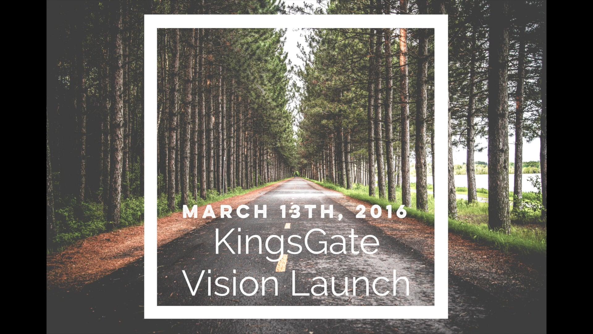 KingsGate Church Vision Launch 2016