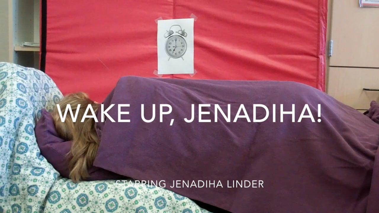 Wake Up, Jenadiha Produced By Jolissa