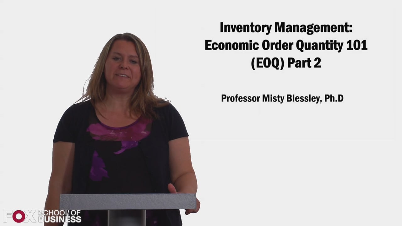 58327Inventory Management: Economic Order Quantity 101 (EOQ) Part 2