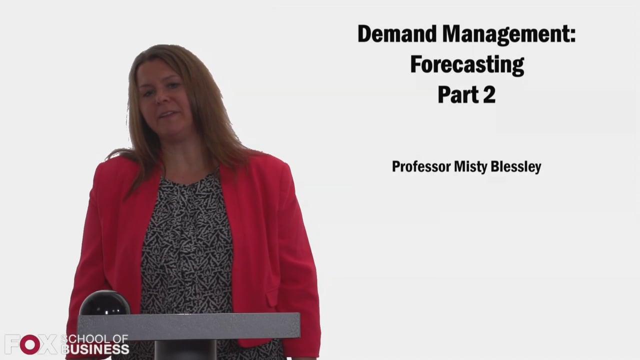 58322Demand Management Forecasting Part 2