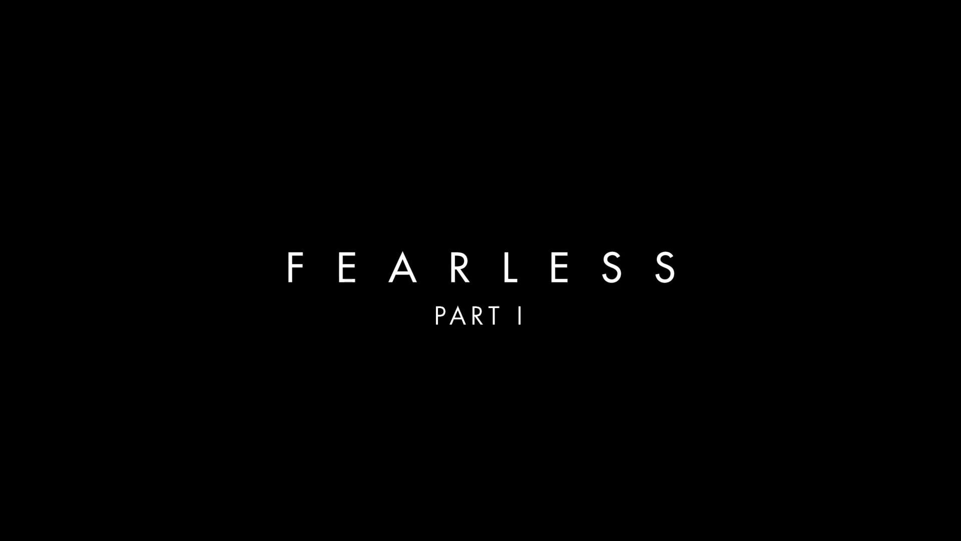 My Story of Grace: Fearless Part 1