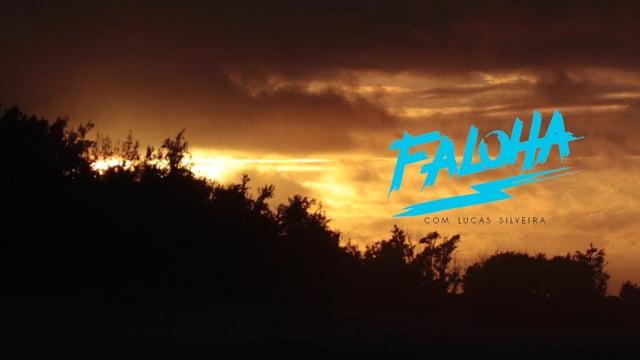 FALOHA COM LUCAS SILVEIRA | HAWAII 15-16 from Deriva