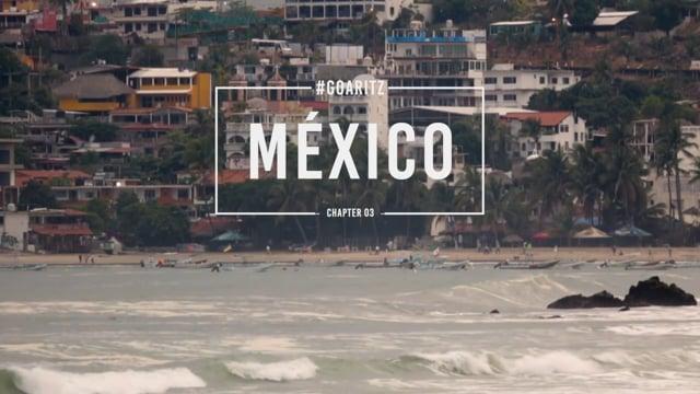 #GOARITZ – MEXICO from aritzaranburu.com