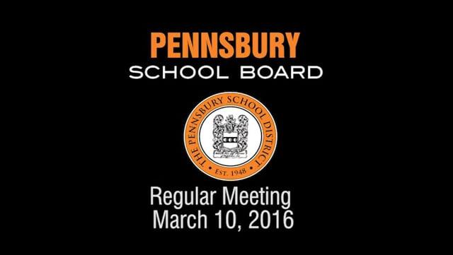 Pennsbury School Board Meeting for March 10, 2016
