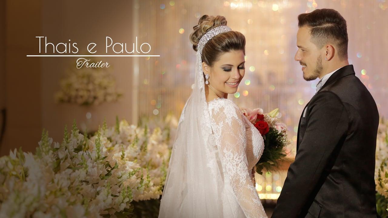 Thais e Paulo - Trailer