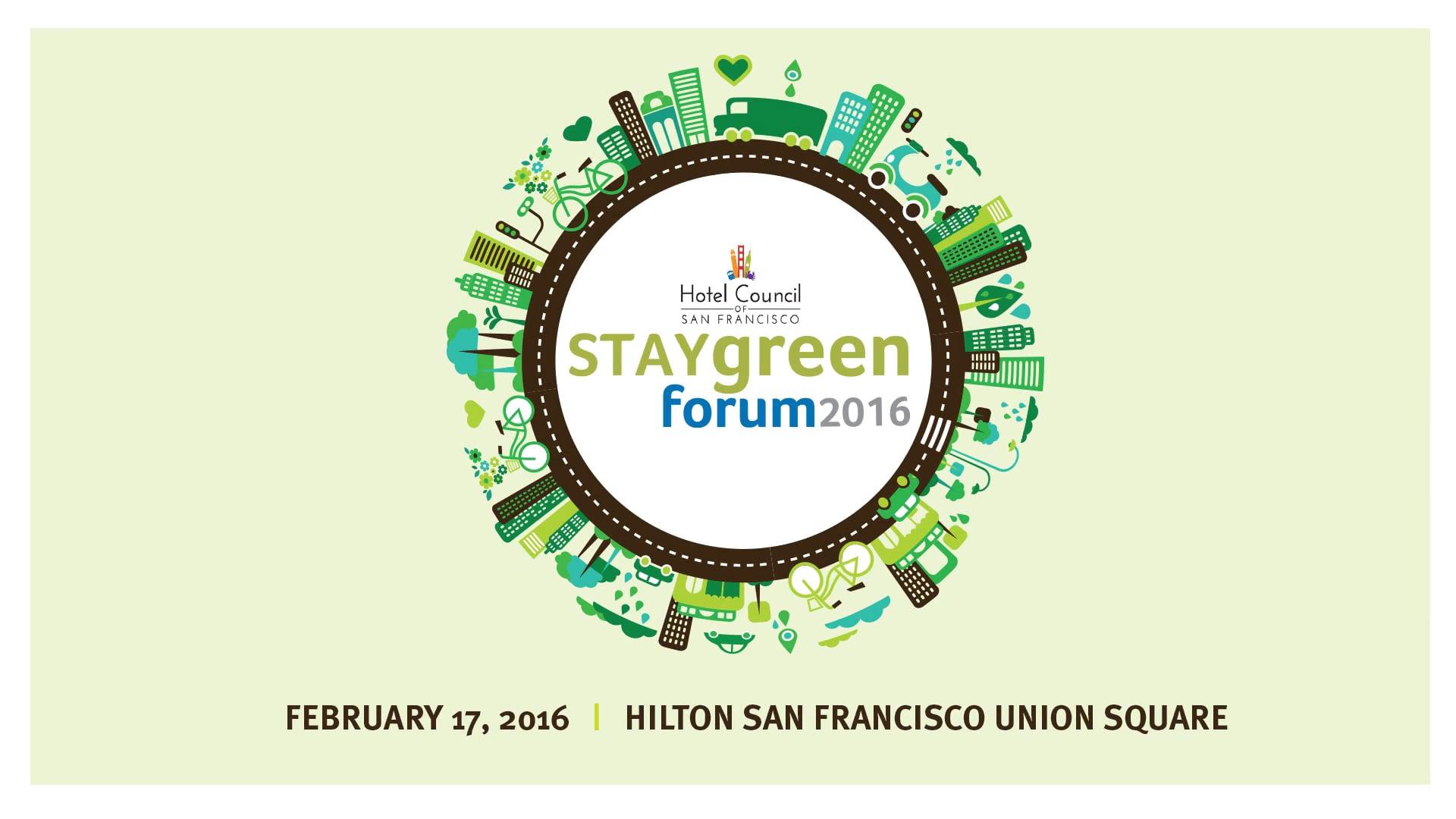 Stay Green 2016 Forum