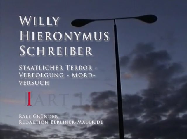 Willy Hieronymus Schreiber: Staatlicher DDR-Terror 1 / IV