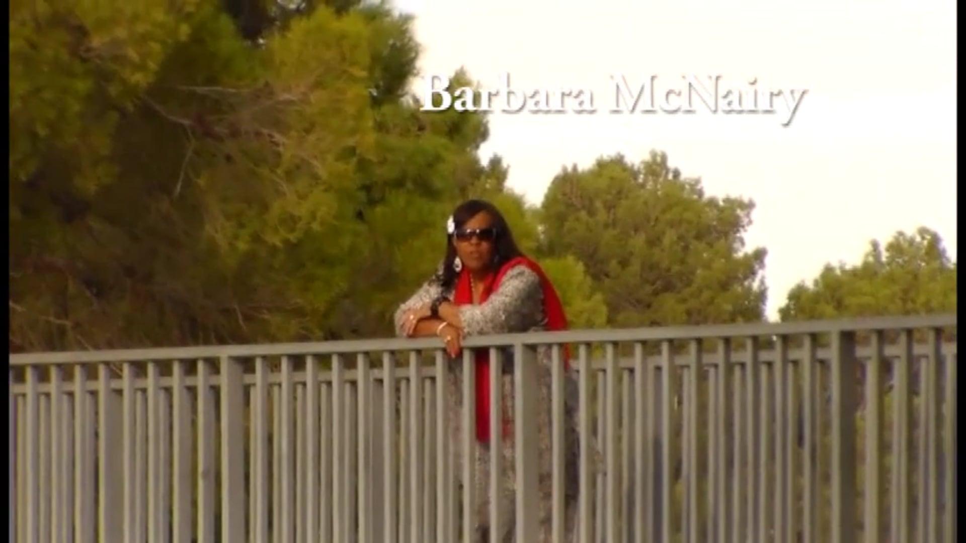 Barbara McNairy - He Showed Up!