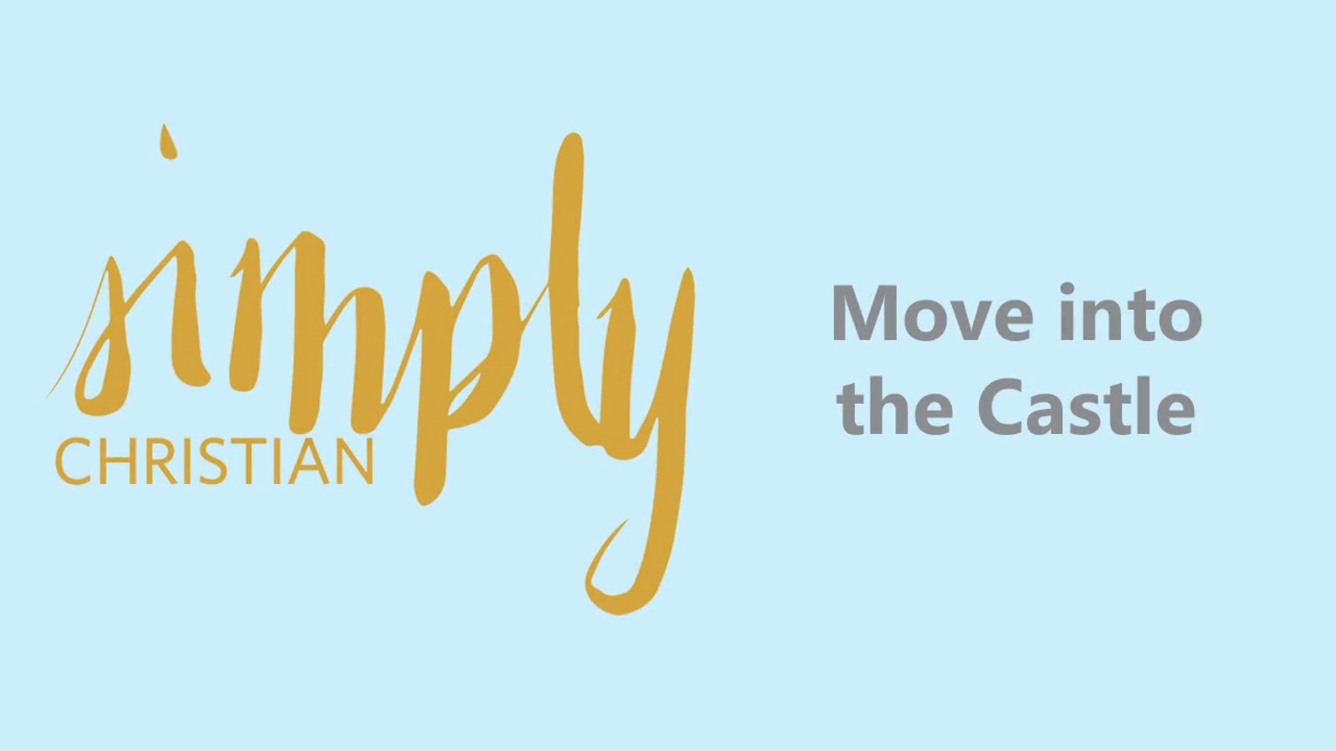 Simply Christian // Colossians 2-4: Week 1