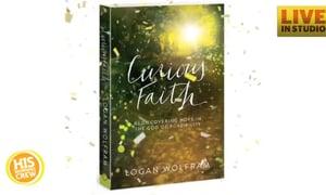 Logan Wolfram: Author of Curious Faith