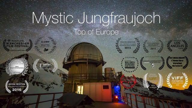 MYSTIC JUNGFRAUJOCH - Top of Europe
